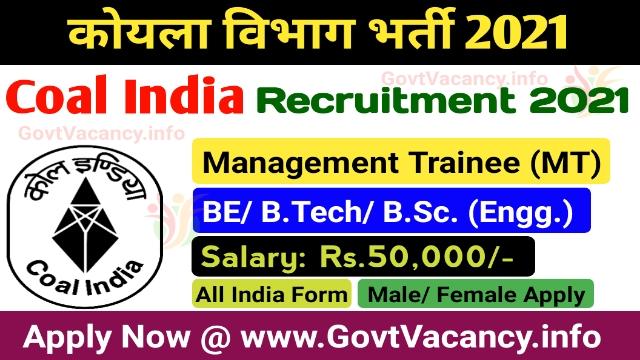 Coal India CIL MT Recruitment 2021